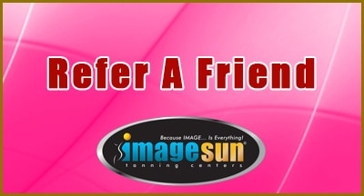 Refer a friend to Image Sun NJ
